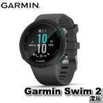 GARMIN Garmin Swim 2 深灰 GPS光學心率游泳錶 010-02247-30